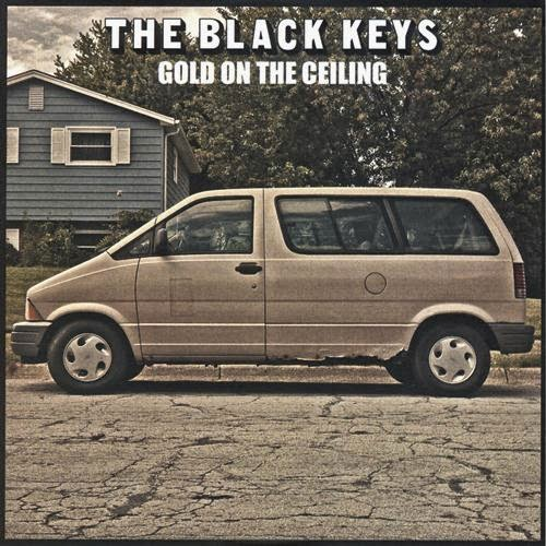 Black Ceiling Discography: The Black Keys: Gold On The Ceiling (Promo France
