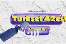 turkset  42 est Ferquncy and channel list 2021