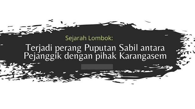 Sejarah Berdirinya Kerajaan Sakra di Bagian Timur Pulau Lombok