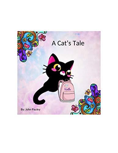 A Cat's Tale by John Pauley