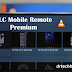 VLC Mobile Remote Premium v2.2.7 - Download APK