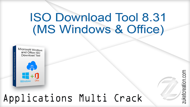ISO Download Tool 8.31 (MS Windows & Office)