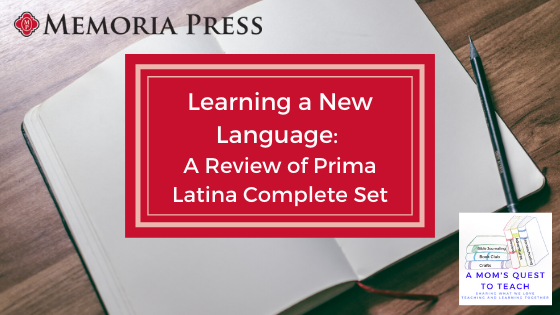 Logos of A Mom's Quest to Teach and Memoria Press; text: Learning a New Language: A Review of Prima Latina Complete Set; background image of notebook