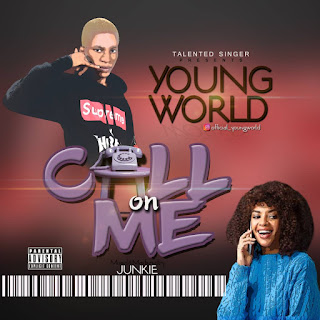 Call On Me by Young World