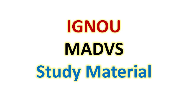 IGNOU MADVS Study Material