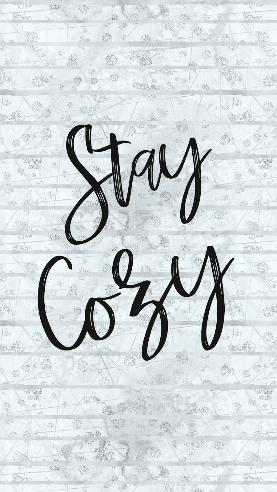 Free Winter Smartphone Wallpaper Background - Stay Cozy Trendy Lettering