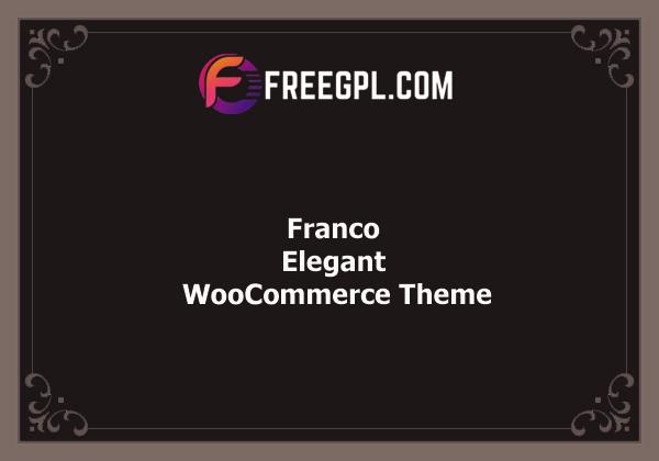 Franco 1.3.5 – Elegant WooCommerce Theme Free Download