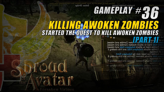 Quest Started, Killing Awoken Zombies In Shroud Of The Avatar Release 25