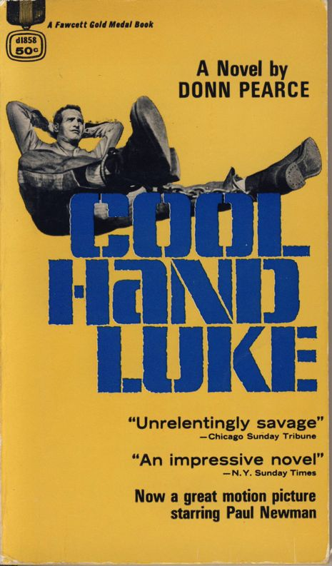 An analysis of the theme of hope in cool hand luke by donn pearce