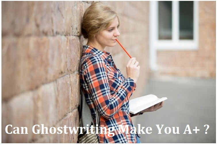 Can Ghostwriting Make You A+?