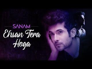 Ehsan Tera Hoga Lyrics Sanam
