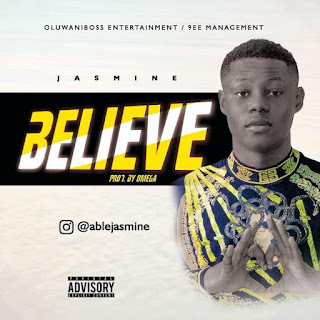 [Music] Jasmine – Believe