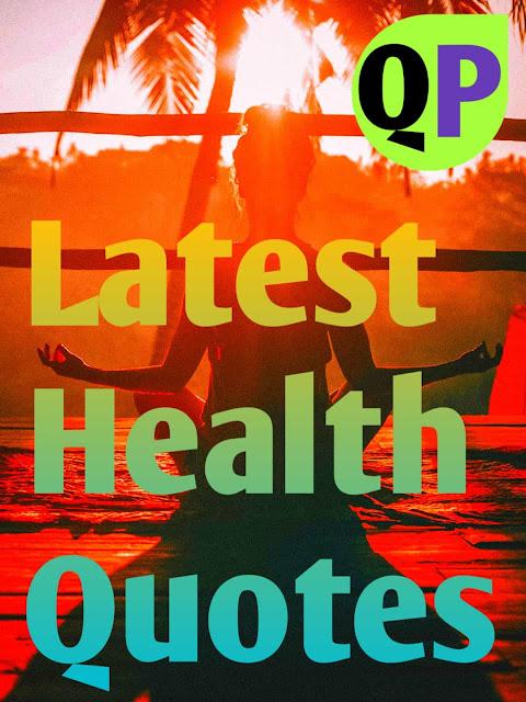 Latest Health Quotes
