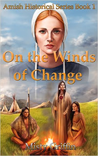 On the Winds of Change (Amish Historical Series Book 1) Kindle