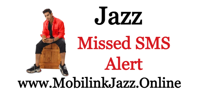 Jazz Missed SMS alert | Never miss any SMS now | 2021