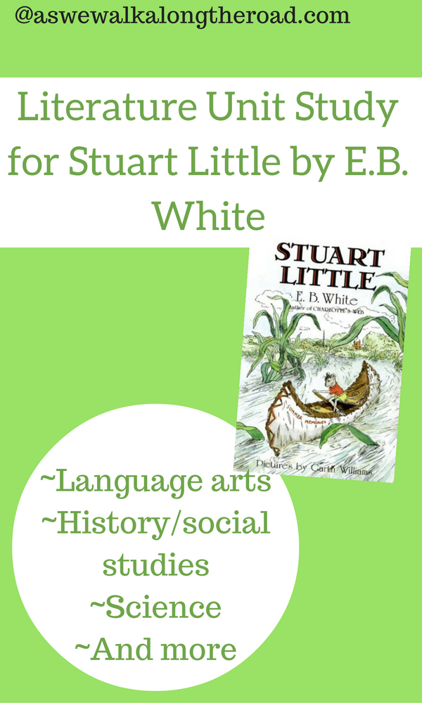 Literature unit study for Stuart Little