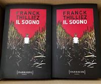 Logo Vinci gratis una delle copie del Thriller ''Il sogno'', il nuovo romanzo di Franck Thilliez