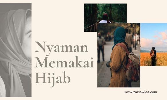 Nyaman memakai hijab