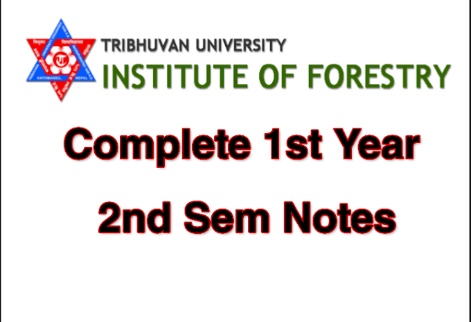 Institute of Forestry (IOF) First Year Second Sem Notes ( 2020 )