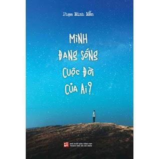 Mình Đang Sống Cuộc Đời Của Ai? ebook PDF-EPUB-AWZ3-PRC-MOBI