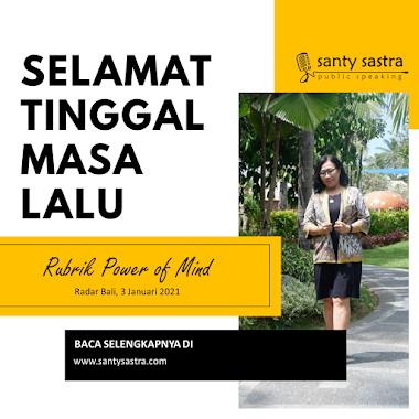 Rubrik Power of Mind Radar Bali : Selamat Tinggal Masa Lalu
