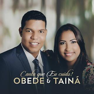 Baixar CD Canta Que Eu Cuido Obede e Tainá Grátis