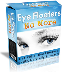 """Getting Rid of Eye Floaters Without the High Costs & Dangers of Laser Treatments!"""