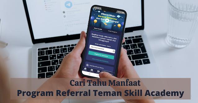 manfaat program referral skill academy