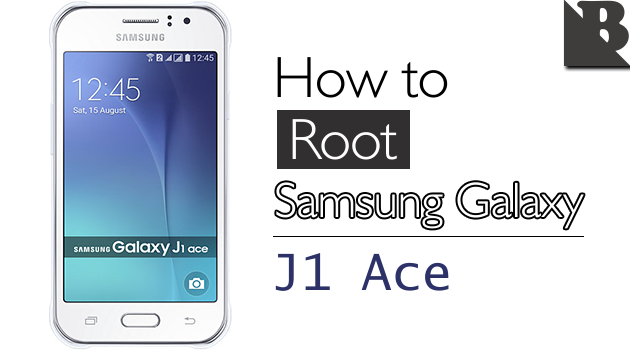 How To Root Samsung Galaxy J1 Ace SM-J110 And Install TWRP Recovery