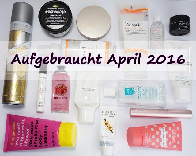 Aufgebrauchte Kosmetik - April 2016