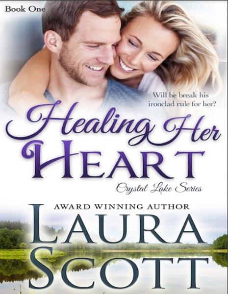 Healing Her Heart Book by Laura Scott