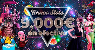 Paston 9000 euros torneo slots efectico