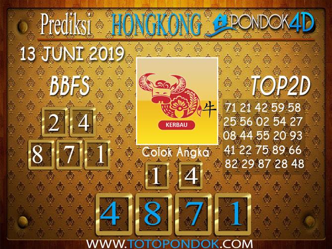 Prediksi Togel HONGKONG PONDOK4D 13JUNI 2019