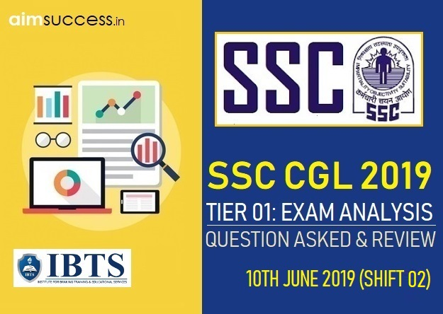 SSC CGL Tier 1 Exam Analysis : 10th June 2019 2nd Shift