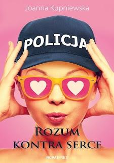 """""""Rozum kontra serce""""-Joanna Kupniewska"""
