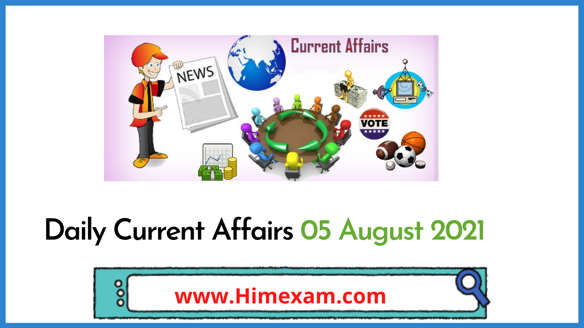 Daily Current Affairs 05 August 2021