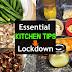 Kitchen tips/ பயனுள்ள கிச்சன் டிப்ஸ்/Useful kitchen  tips during lock down