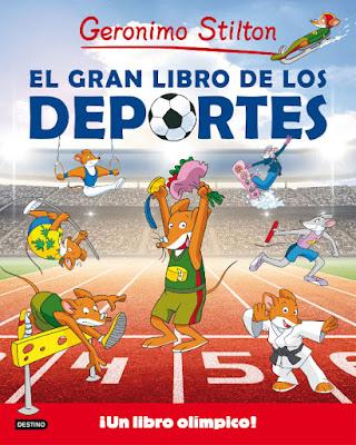 LIBRO - El gran libro de los deportes : Geronimo Stilton  (Destino - 21 Junio 2016)  LITERATURA INFANTIL & JUVENIL  Edición papel & digital ebook kindle  Comprar en Amazon España