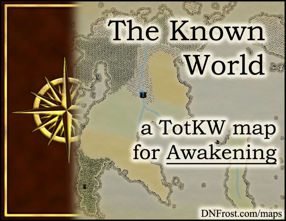 The Known World: an enchanted realm of magic and prophesy www.DNFrost.com/maps #TotKW A map for Awakening by D.N.Frost @DNFrost13 Part 1 of a series.