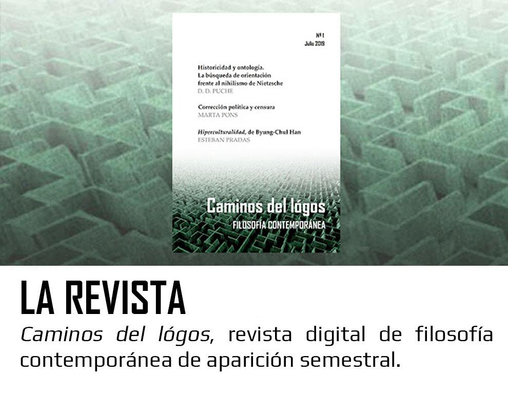 La revista | Caminos del lógos. Filosofía contemporánea y crítica de la cultura.