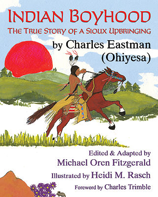 http://wisdomtalespress.com/books/childrens_books/978-1-937786-56-4-Indian_Boyhood_the_True_Story_of_a_Sioux_Upbringing.shtml