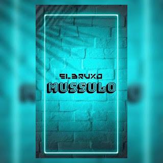 El Bruxo - Mussulo