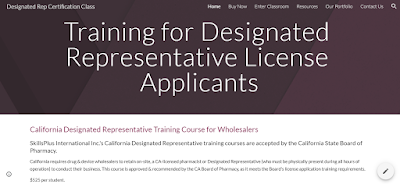 California Designated Representative Online Training Classes. Largest selection, 3 distinct Board-approved courses. Earns a Board-accepted training affidavit. For: drug/device wholesalers, 3PL, reverse distributors.