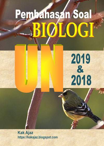 Ebook Pembahasan Soal Biologi SMA-IPA UN 2019 dan 2018