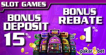 PAKARBET | BONUS DEPOSIT & BONUS REBATE SLOT GAMES