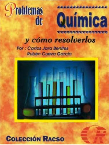 Problemas de Química y cómo resolverlos Carlos Jara en pdf