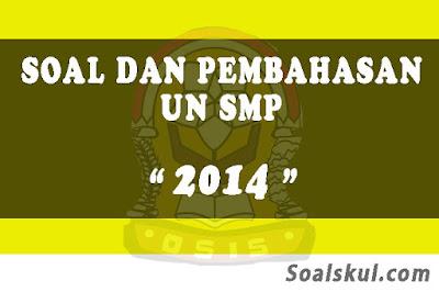Download Soal dan Pembahasan UNBK SMP 2014
