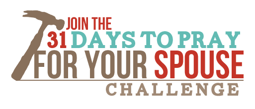 31 Days to Pray for Your Spouse Challenge - Finding Joy