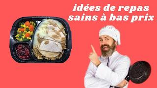 idées de repas à bas prix