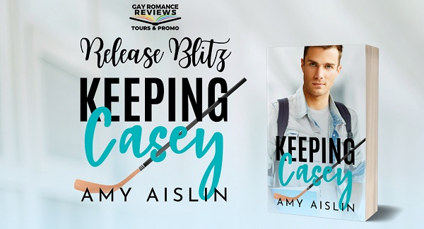 Keeping Casey by Amy Aislin Release Blitz